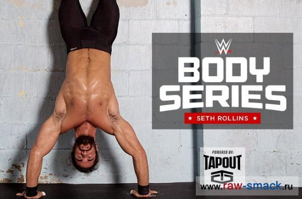 WWE Body Series: Seth Rollins
